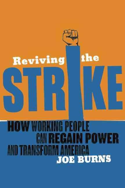 Reviving the Strike By Burns, Joe